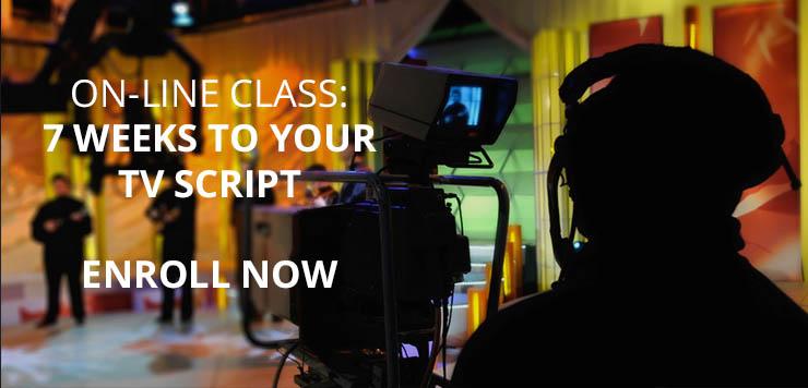 7 Weeks to Your TV Script Online Class
