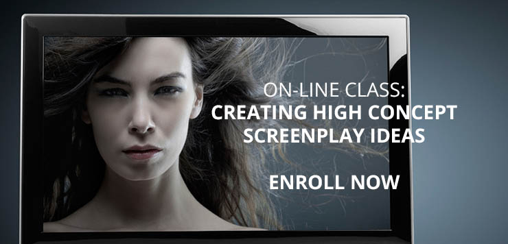 Creating High Concept Screenplay Ideas online class